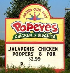 This Popeyes, which is offering a rather unappetizing special: | 15 Restaurant Signs That Will Make You Look Twice