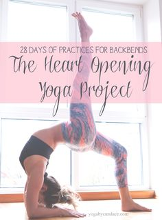 Pin now, practice later! 28 Day heart opening yoga project. Wearing: Liquido Active pants, Alala bra.