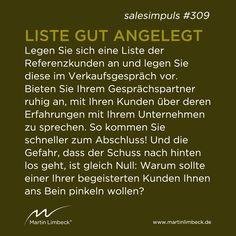 #salesimpuls #309 - Legen Sie sich eine Liste mit Ihren Referenzkunden an und zeigen Sie diese im Verkaufsgespräch Ihrem potenziellen Kunden. www.martinlimbeck.de