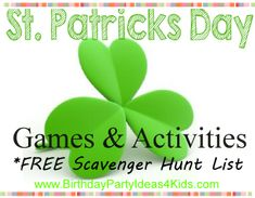 St. Patrick's Day Games Scavenger Hunt list to print out FREE!   St. Patrick's day themed charade ideas, treasure hunts and more