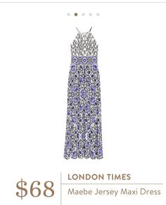 London Times Maebe Jersey Maxi Dress.. I would love this in my 3rd fix.