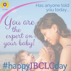 IBCLC Day - International Lactation Consultant Association