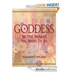 Goddess: Be the Woman You Want to Be (Infinite Ideas) #ebook £5.99 on #Kindle