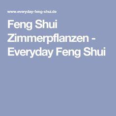 Feng Shui Zimmerpflanzen - Everyday Feng Shui