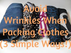 How to Avoid Wrinkles When Packing Clothes. Travel tips and tricks. Simple packing ideas.