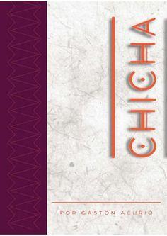 """Carta menu  Diseño realizado libremente como opcion de carta menú para el Restaurante """"Chicha"""" de Arequipa, Perú"""