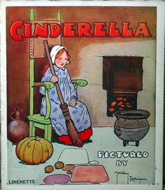 CINDERELLA - 1930s Linenette Storybook - Captivating Illustrations by Gordon Robinson
