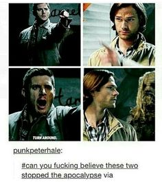TURN AROUND, BRIGHT EYESSSSSS. EVERY NOW AND THEN DEAN GETS SCARED OF ALL THESE MONSTERS.....