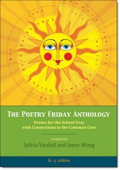 The Poetry Friday Anthology - Nice collection of short poems to use all year round. One poem per grade level (K-5) for each week of the year. $ You can find a link to this book and other poetry resources on Laura Candler's poetry page.