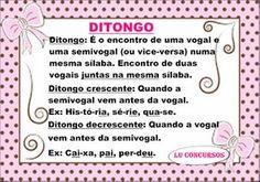 Lu Concursos: DITONGO CRESCENTE E DECRESCENTE Vice Versa, Words, School, Gabriel, Middle School Activities, Portuguese, Archangel Gabriel, Horse