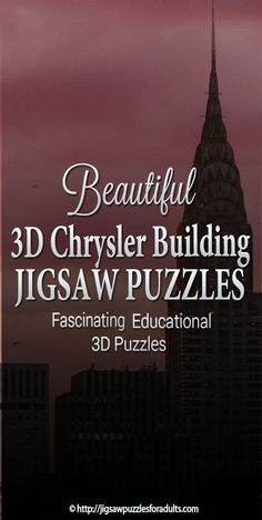 Chrysler Building Puzzles that are both Fun and Educational! Perfect activity for the whole family! Difficult Jigsaw Puzzles, 3d Jigsaw Puzzles, Hobby Ideas, Chrysler Building, Craft Ideas, Activities, Education, Fun, Onderwijs