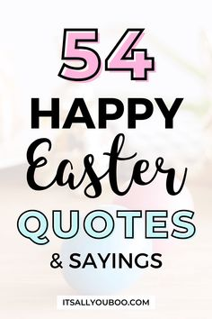 Happy Easter! The Easter Bunny is on its way! Click here for 54 inspirational Happy Easter quotes and wishes, including non-religious and Christian quotes that are cute and funny. They're perfect for kids, to share with family on Easter Sunday or on Good Friday. Have faith, have hope this Easter. Plus, get your FREE Printable Inspirational Quotes. Can You Feel It, How Are You Feeling, Happy Easter Quotes, Spring Quotes, Religious Quotes, Amazing Quotes, Spring Cleaning, Christian Quotes, Inspirational Quotes