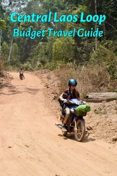 Riding a motorbike from Tha Khaek around the 450 km loop in central Laos is the best way to get a first-hand look at rural life and beautiful landscapes - learn everything you need to know in this budget travel guide for The Loop