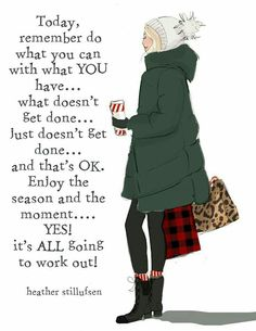 Remember you don't have to do it all. You have to enjoy this season.one thing at a time. It's ALL going to work out! Best Friend Poems, Bon Weekend, Woman Quotes, Life Quotes, Qoutes, 2015 Quotes, Pain Quotes, Happy Quotes, Quotations