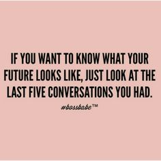 What you think about and talk about, you bring about. Quote, predicting your future. Quotes To Live By, Me Quotes, Motivational Quotes, Inspirational Quotes, Girly Quotes, Conversation Quotes, Boss Babe Quotes, This Is Your Life, Thats The Way