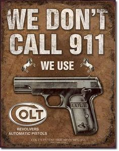 Right To Bear Arms Company - We Don't Call 911, $14.99 (http://www.rtba.co/we-dont-call-911/)