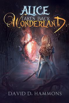 Cover Reveal: Alice Takes Back Wonderland by David D. Hammons -On sale September 28th 2015 by Curiosity Quills Press -After ten years of being told she can't tell the difference between real life and a fairy tale, Alice finally stops believing in Wonderland. So when the White Rabbit shows up at her house, Alice thinks she's going crazy.  Only when the White Rabbit kicks her down the rabbit hole does Alice realize that the magical land she visited as a child is real.