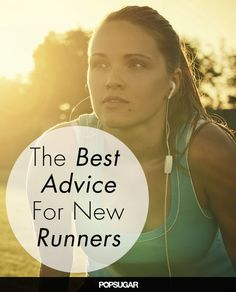 25 Essential Tips. I am a seasoned runner but love these tips!