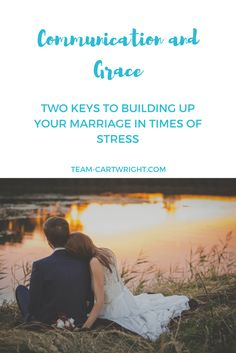 In times of stress focus on marriage can fall to the wayside.  But there are two tools you need to maintain marital love and have a strong partnership: communication and grace. #marriage #lifewithkids #tips