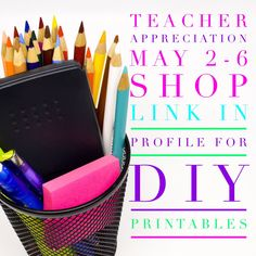Teacher Appreciation week is this week! May 2-6! Shop the store for cute DIY printables for gifts all week!