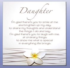 Poems For Mothers On Birthday From Daughters Family Friend Poems Popular Contemporary Poetry Mother Daughter Quotes, I Love My Daughter, My Beautiful Daughter, Love My Kids, I Love Girls, Beautiful Love, Daughter Sayings, Contemporary Poetry, Happy Birthday Daughter
