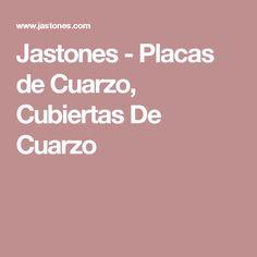 Jastones - Placas de Cuarzo, Cubiertas De Cuarzo