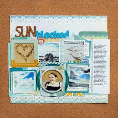 """Sunblocked by Jill Sprott @2peasinabucket / Using Crate Paper's """"Open Road"""" collection along with some bits and pieces from the """"Styleboard"""" and """"Boys Rule"""" lines, I created this layout for a CP blog post focused on beach-related layouts."""