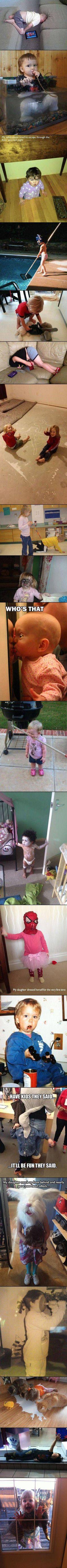 Kids scare me.