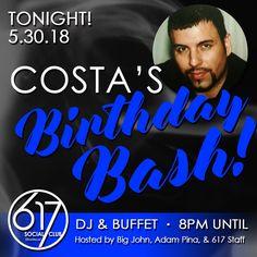 TONIGHT! Costa's Birthday Bash! DJ & Buffet Hosted by Big John Adam Pina & 617 Staff #nightlife #Atlanta #smokinghot #cigars #sticksandchicks #hotlanta #atlnights #besocial #smoke #stogies #whiskey #bourbon #wine #brandy #humidor #vodka