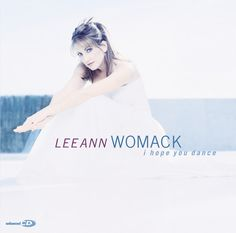 ▶ I hope you dance lyrics Lee Ann Womack - YouTube  I chose this for our best friend, Tom Tucker's funeral, got gift copies with lyrics for his children and wife and us.