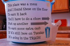 Solution for Kid's Messes-- starting this TOMORROW!!!!!!!