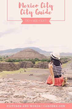 Mexico City City Guide: what to do, see, and eat #SouthAmericaTravelGirl