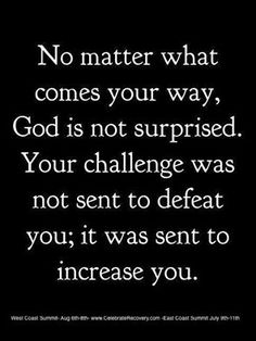 I don't think God sent all the challenges, such as abuse, but He knew they would happen and knew He would work them for good. Good Quotes, Quotes To Live By, Me Quotes, Motivational Quotes, Faith Quotes, Bible Quotes, Bible Verses, Scriptures, The Words