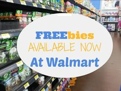 FREEbies Available NOW at Walmart