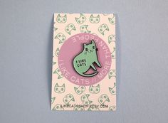Enamel Cat lapel pin - Cat pin   Created from my original illustration of a little mint green cat with I like cats written in black, these super