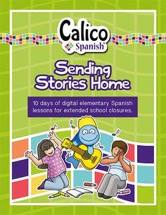 Digital Elementary Spanish Lessons: FREE PDF for School Closures - Calico Spanish Elementary Spanish, Spanish Classroom, Teaching Spanish, Spanish Activities, Spanish Games, School Closures, Online Lessons, Classroom Language, Spanish Lessons