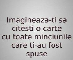 Doar imagineaza-ti! Math Equations, Quotes, Information Technology, Quotations, Quote, Shut Up Quotes