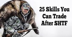 25 Skills You Can Trade After SHTF