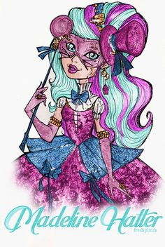 Madeline hatter-fan art.:).