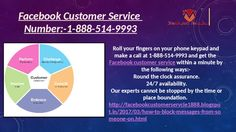 What are the pros of Facebook Customer Service 1-888-514-9993? Dial our toll-free number 1-888-514-9993 and get to know about the pros of Facebook customer service like in the following manner:- 100% customer satisfaction. Come to know about 'Buy and Sell Groups' feature in no time. 24/7 availability. http://www.monktech.net/facebook-customer-care-service-hacked-account.html