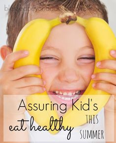Find out how you can help assure that kids eat healthy this summer  including your own.