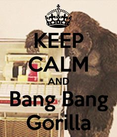 Hahahahaha love that song. Gorillas by Bruno mars