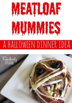 Awesome Halloween Dinner Idea - Meatloaf Mummies!