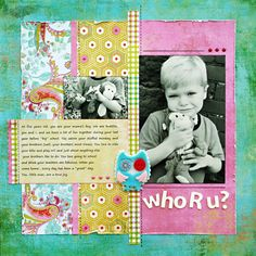 *Who R u?* Layout designed for ScrapFest - Scrapbook.com BasicGrey - Lemonade Collection