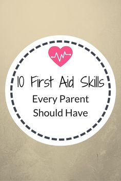 10 first aid skills every parent should have http://www.confessionsofasinglemum.co.uk/10-first-aid-skills-every-parent-should-have/?utm_campaign=coschedule&utm_source=pinterest&utm_medium=Confessions%20Of%20A%20Single%20Mum&utm_content=10%20first%20aid%20skills%20every%20parent%20should%20have