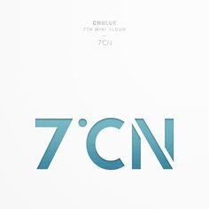 CNBLUE – CNBLUE 7TH MINI ALBUM 7ºCN (2017.03.20)