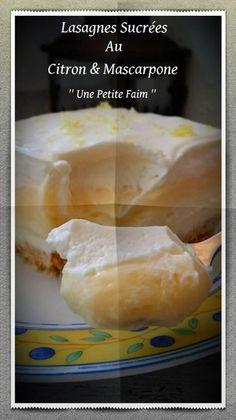 Lasagnes Sucrées Au Citron & Mascarpone | Une Petite Faim
