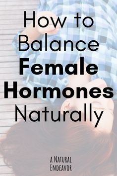 How to balance female hormones naturally, 5 herbal remedies that can help regulate female hormones. Hormonal imbalance in women is very common, and there are safer ways to regulate hormones than over-the-counter birth control. How to know if your hormones Natural Cold Remedies, Cold Home Remedies, Cough Remedies, Bloating Remedies, Sleep Remedies, Herbal Remedies For Menopause, Holistic Remedies, Homeopathic Remedies, Équilibrer Les Hormones