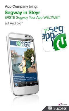 Segway in Steyr App: App Company Oberösterreich - die Appagentur aus Linz - bringt Segway in Steyr - ERSTE Segway Tour App WELTWEIT - auf Android®