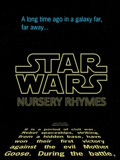 He made me pin it! Star Wars Nursery Rhymes...these are just funny. Need the book for Erik and Emmy!